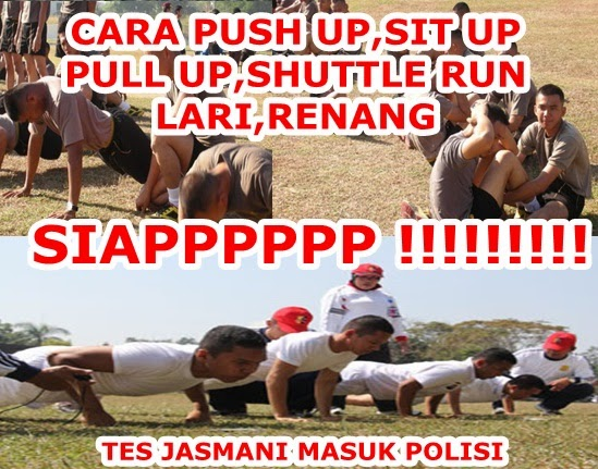 Tips LULUS Masuk POLISI/POLRI Penerimaan 2015