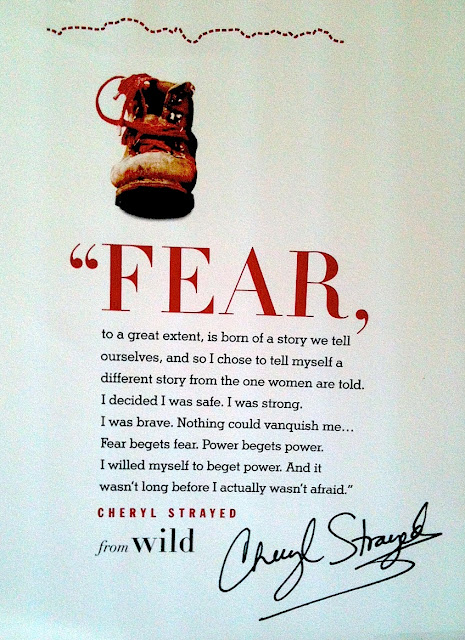 Cheryl Strayed on fear, from Wild