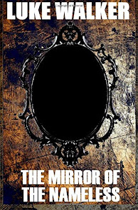 The Mirror Of The Nameless