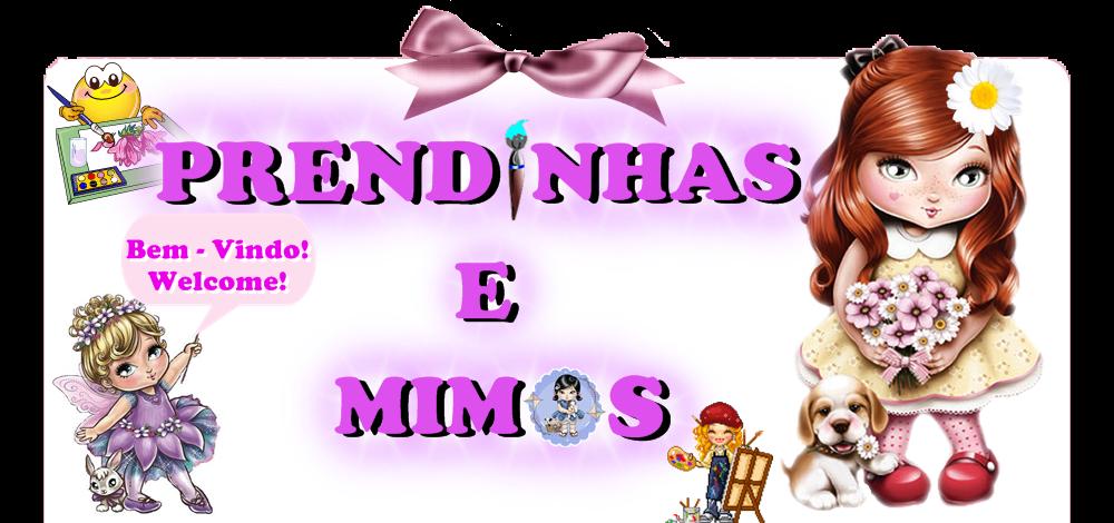 Prendinhas e Mimos