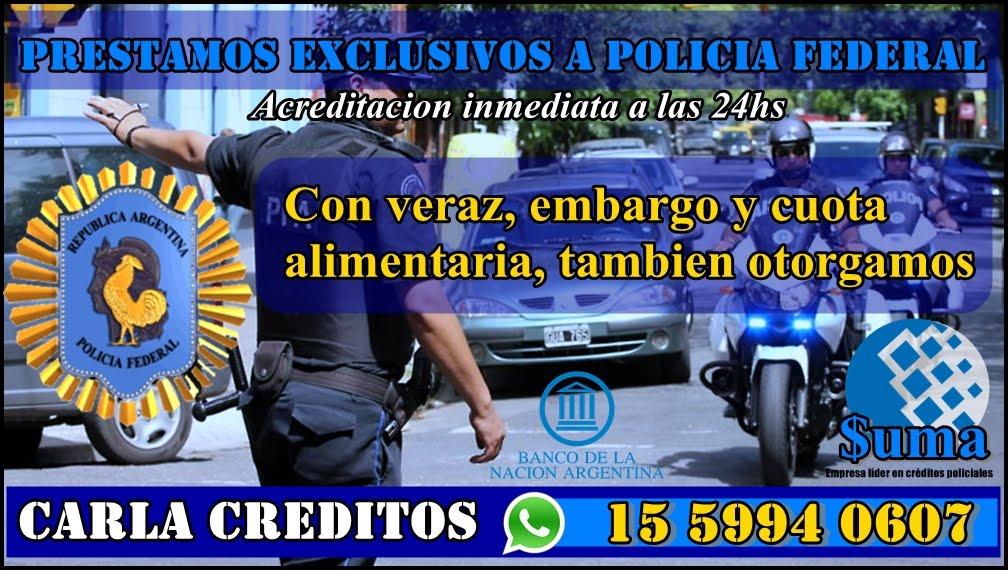 PRESTAMOS A POLICÍAS FEDERALES