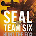 Hunt the Fox (SEAL Team Six #5) by Don Mann Book Review