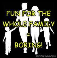 Boring fun for the whole family lame things to do