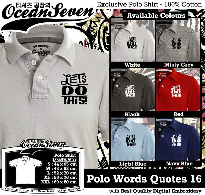 Kaos Polo Words Quotes 16