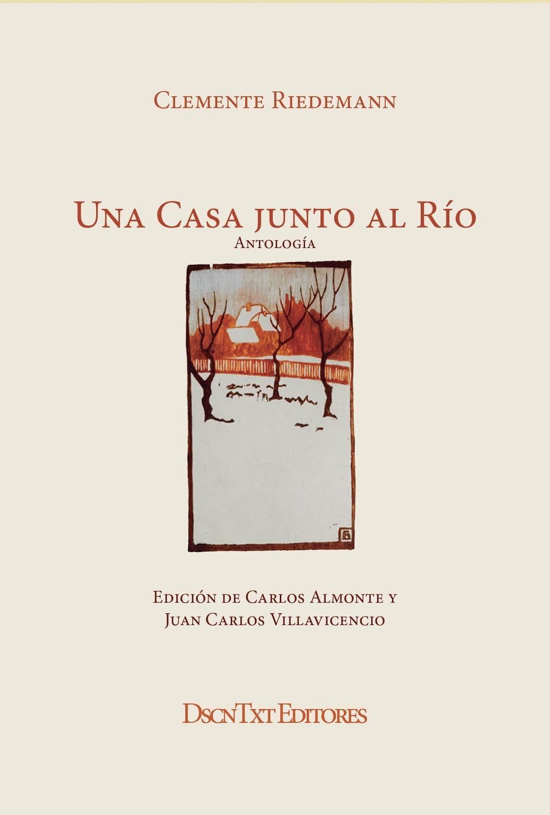 Una casa junto al río, de Clemente Riedemann. Edición de Almonte y Villavicencio