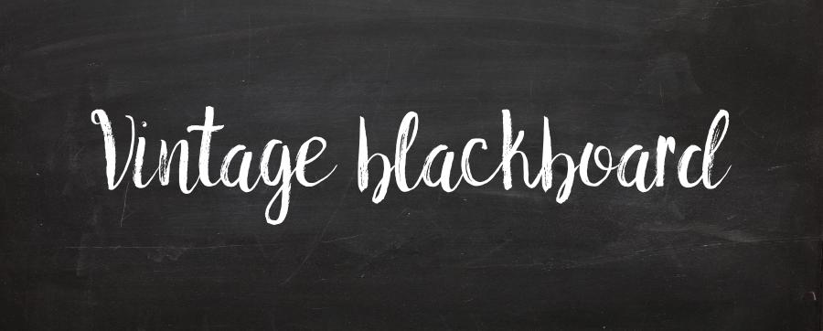 Vintage Blackboard | Valentina Ciprian