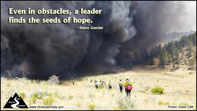 """Even in obstacles, a leader finds the seeds of hope."" ~ Steve Gutzler"