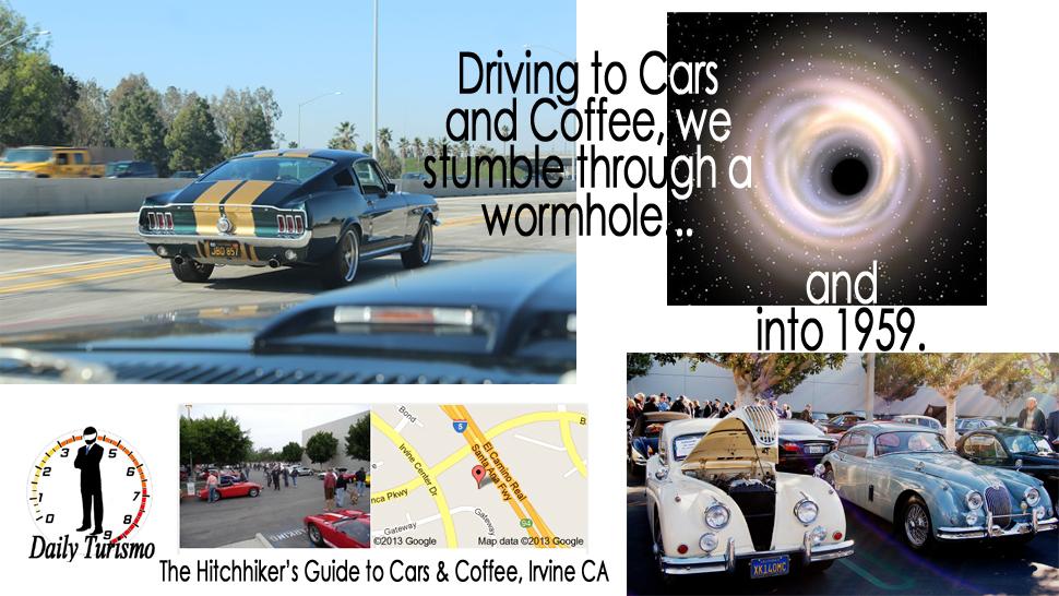 Cars & Coffee Irvine CA, A WormHole to 1959