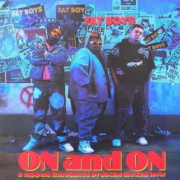 Fat Boys - Lie-Z / On And On