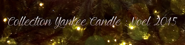 Avis collection yankee candle noel 2015