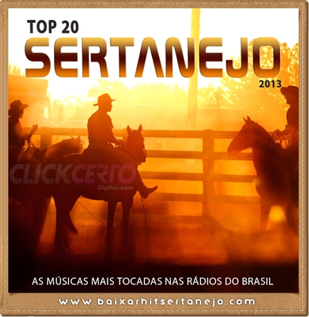 top+20+sertanejo+2013+1 Top 20 Sertanejo 2013