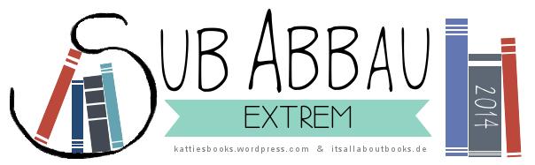 Challange SUB-Abbau Extrem 2014