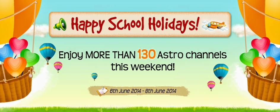 Siaran Percuma Astro 6 Jun HIngga 8 Jun.