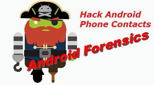 ANDROID FORENSICS CONTACTS HACKING