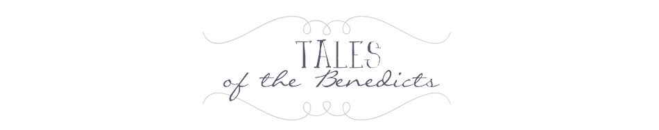 Tales of The Benedicts