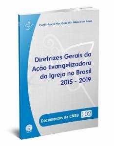 Diretrizes da Ação Evangelizadora no Brasil 2015 à 2019