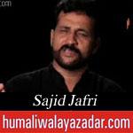 http://www.shiavideoshd.com/2015/07/ali-as-ke-baad-sajid-jafri-noha-by.html