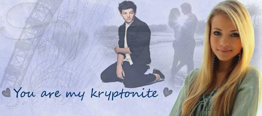 You're my kryptonite