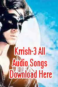 Download Krrish-3 Songs