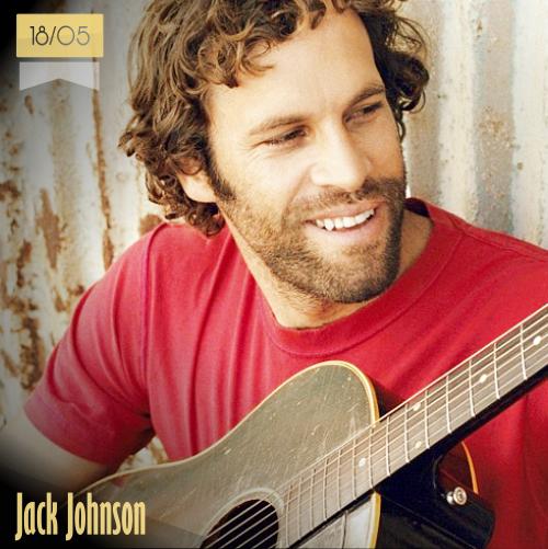 18 de mayo | Jack Johnson - @jackjohnson | Info + vídeos