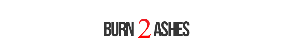 New Music, Hip Hop Videos, Urban Fashion, Underground Hip Hop - Burn 2 Ashes