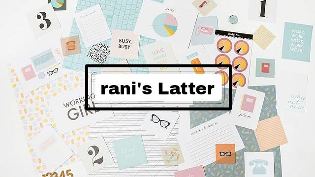 rani's latter��