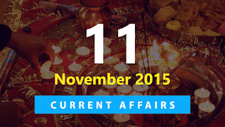 Current Affairs 11 November 2015