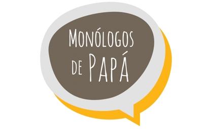 Monólogos de Papá