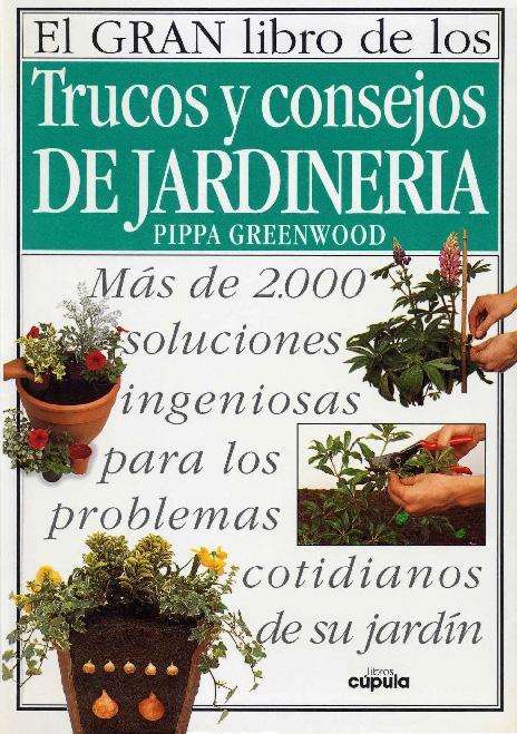 F p agraria el gran libro de los trucos y consejos de for Trucos jardineria