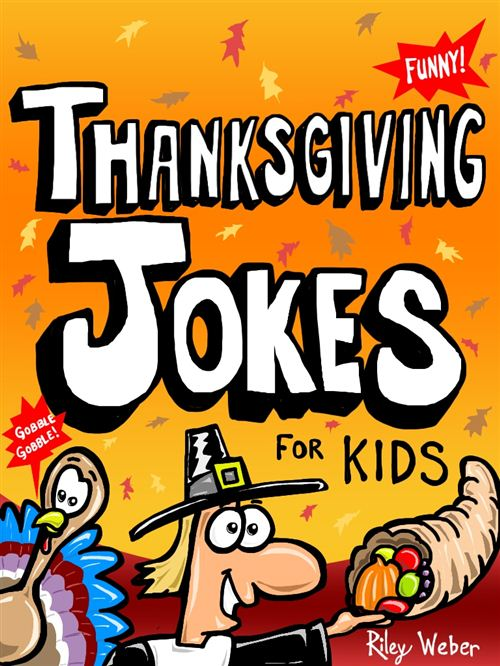 Best Thanksgiving Jokes And Riddles For Kids