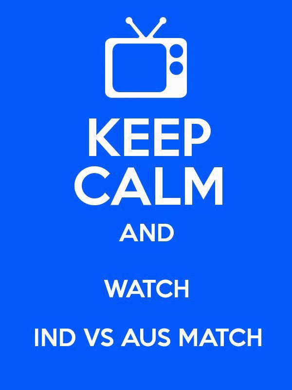 India vs Australia Keep Calm and watch Whatsapp profile pics