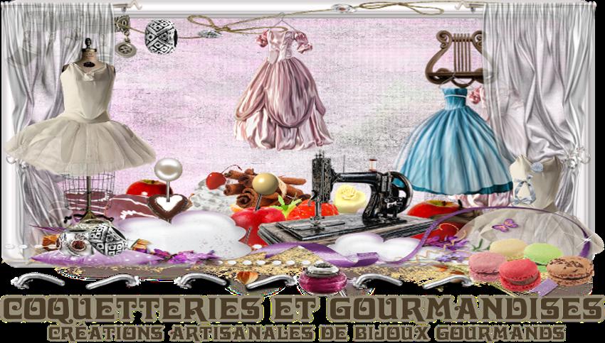 Coquetteries et Gourmandises