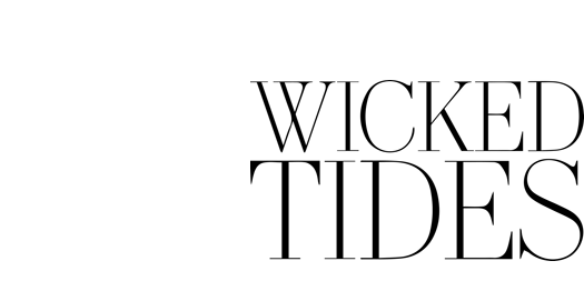 Wicked Tides