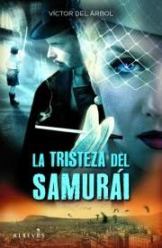 http://estantesllenos.blogspot.com.es/2014/03/la-tristeza-del-samurai-victor-del-arbol.html