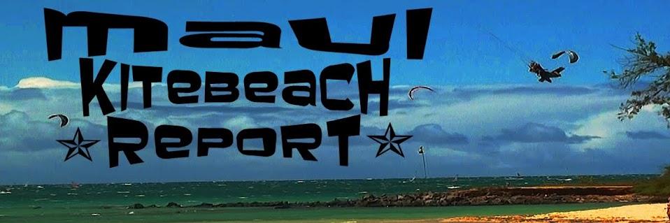 Maui Kitebeach Report