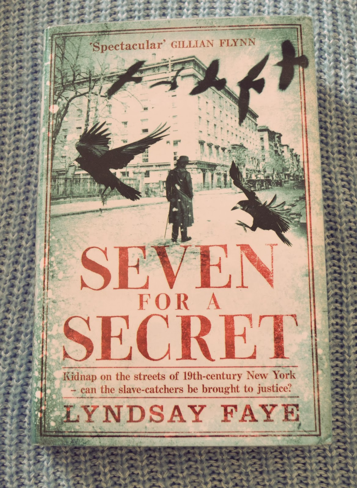 12 years a slave, Lyndsay Faye, American Literature, criminal, slave-catchers, book review, hardback, slave narrative, tragic, historical detective fiction, read