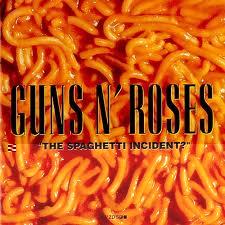 Guns N' Roses-The Spaghetti Incident (1993)