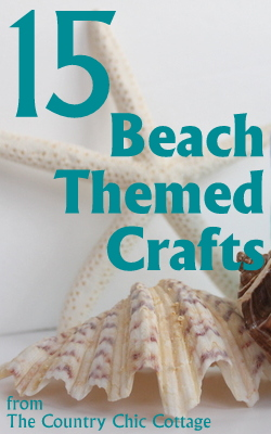 Beach Themed Projects And Tutorials THE COUNTRY CHIC