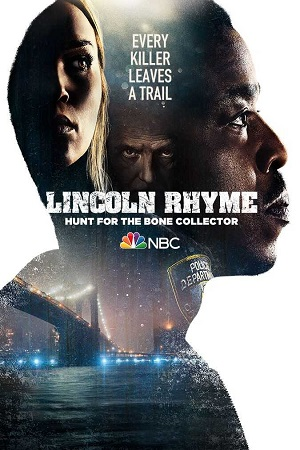 Lincoln Rhyme Hunt for the Bone Collector S01 All Episode [Season 1] Complete Download 480p