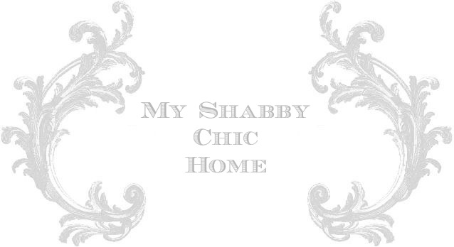 My Shabby Chic Home