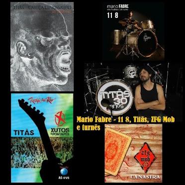 Mario Fabre - 11 8, Titãs, ZFG Mob e turnês