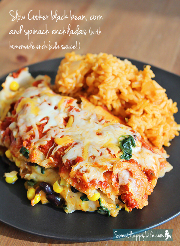 Favorite Things: Slow Cooker Black Bean, Corn and Spinach Enchiladas ...