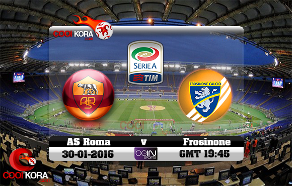 مشاهدة مباراة روما وفروسينوني اليوم 30-1-2016 في الدوري الإيطالي