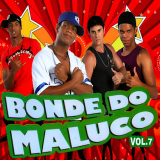 Download  musicasBAIXAR CD Bonde do Maluco – Vol.7