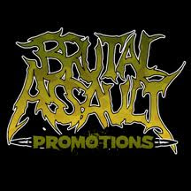 BRUTAL ASSAULT PROMOTIONS