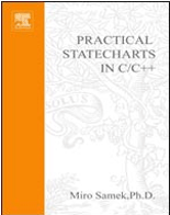 Practical Statecharts in C/C++ by Miro Samek