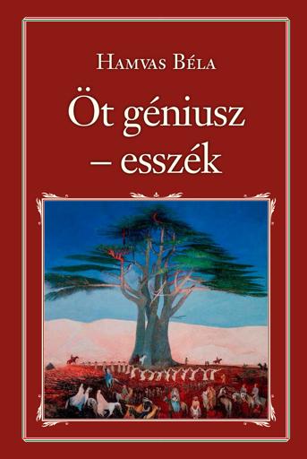 Hamvas Béla, könyv, Szőcs Géza, Nemzeti Könyvtár, az öt géniusz,