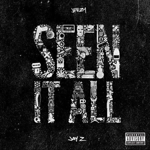 Jeezy - Seen It All (feat. JAY Z) - Single Cover