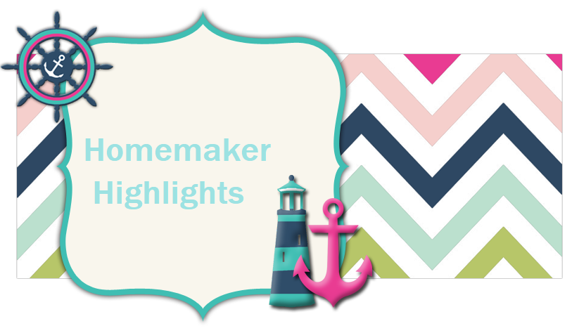 Homemaker Highlights