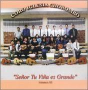 Coro Iglesia Chorombo-Vol 3-Señor,Tu Viña Es Grande-